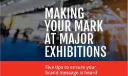 Making your mark at major exhibitions